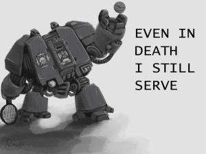 Incluso en la muerte, todavía sirvo